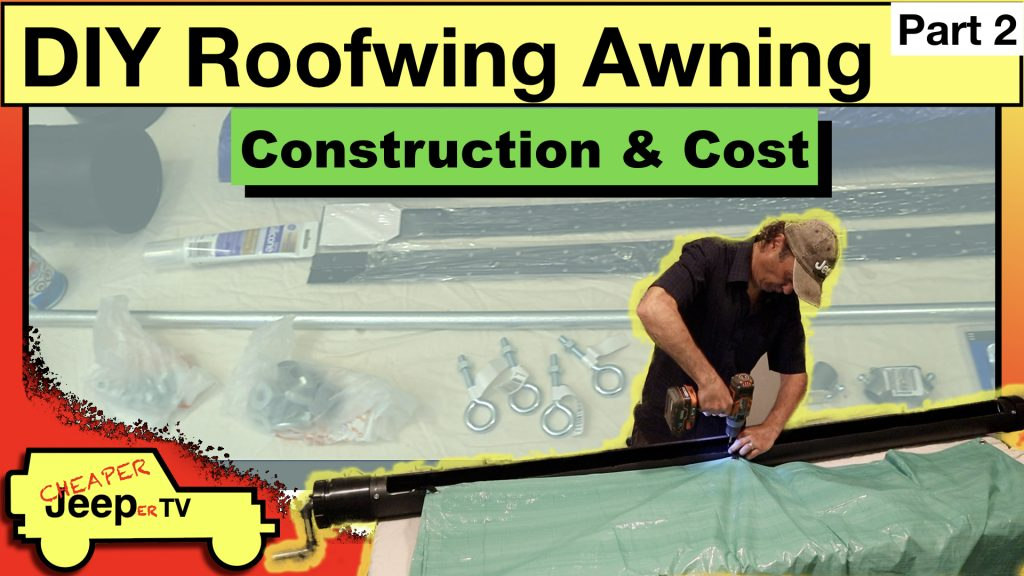DIY Awning Construction