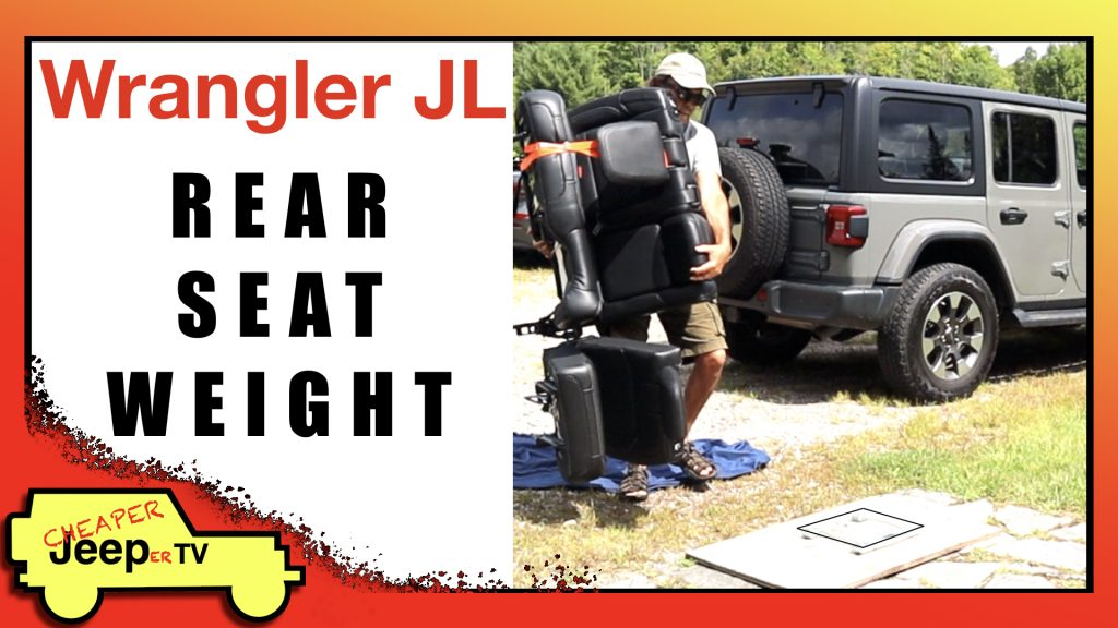 Wrangler JL Rear Seat Weight