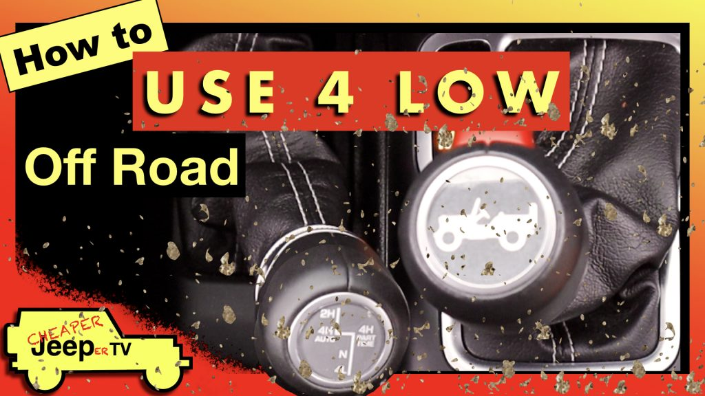 How to Use 4 Low Off Road