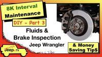 Jeep Wrangler Fluid & Brake Inspection Thumbnail
