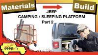 Constructing Jeep Camping Sleeping Platform